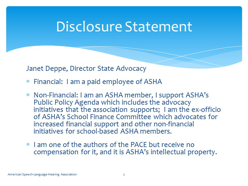 Disclosure Statement Janet Deppe, Director State Advocacy