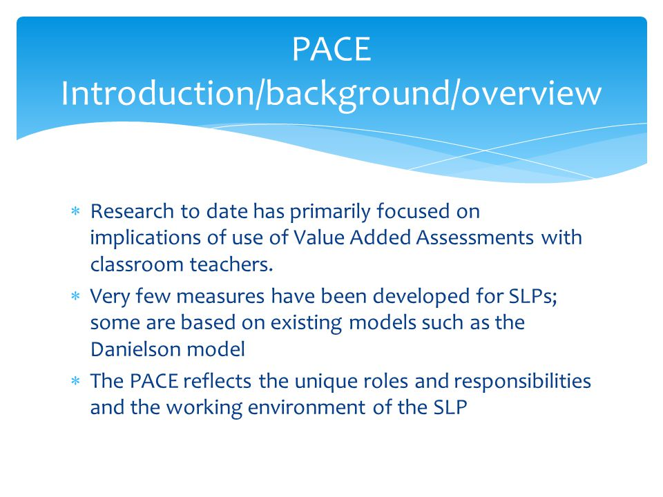 PACE Introduction/background/overview