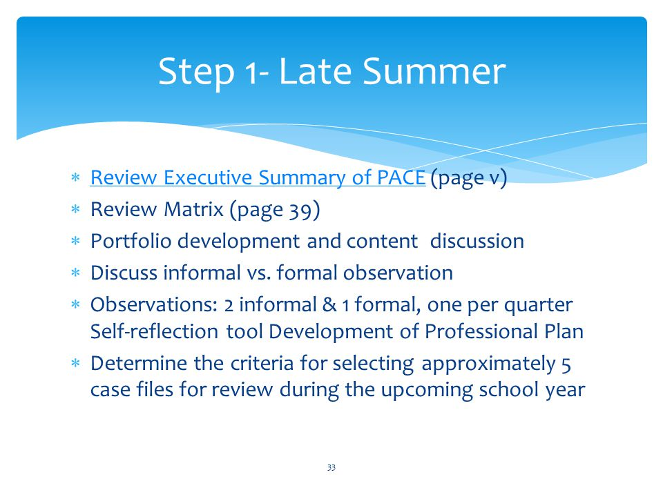 Step 1- Late Summer Review Executive Summary of PACE (page v)