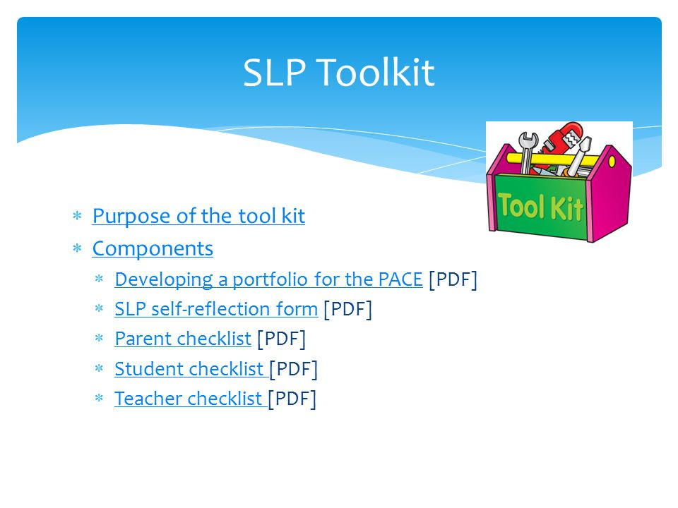 SLP Toolkit Purpose of the tool kit Components