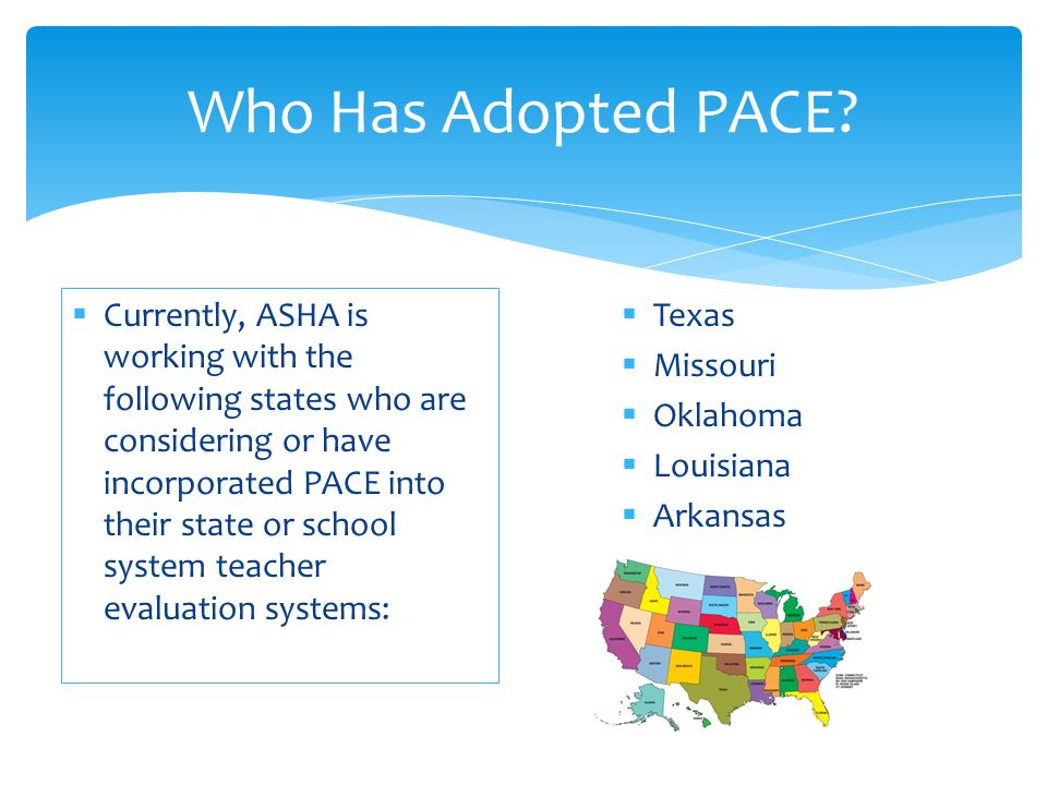 Who Has Adopted PACE
