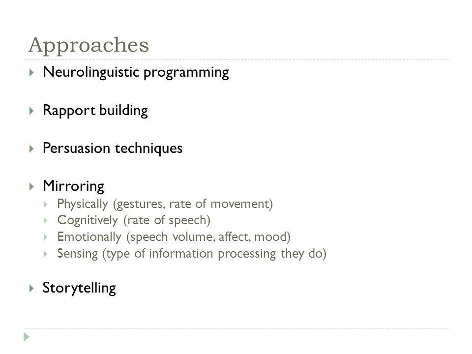 Approaches Neurolinguistic programming Rapport building
