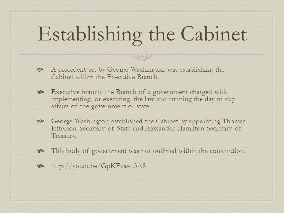 Establishing the Cabinet