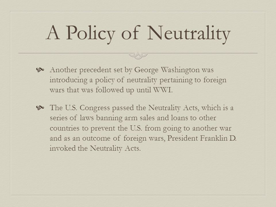 A Policy of Neutrality