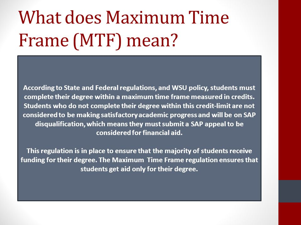 What does Maximum Time Frame (MTF) mean