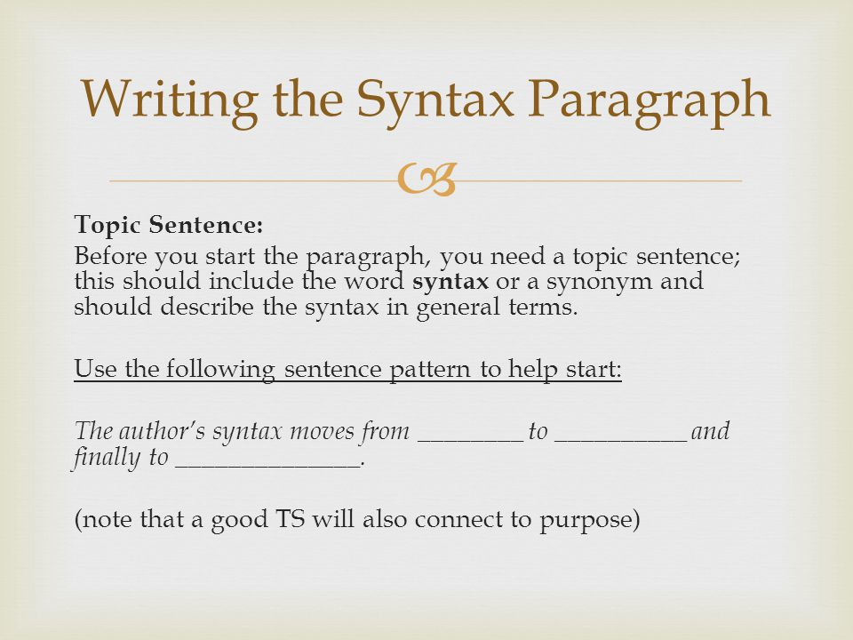 Writing the Syntax Paragraph