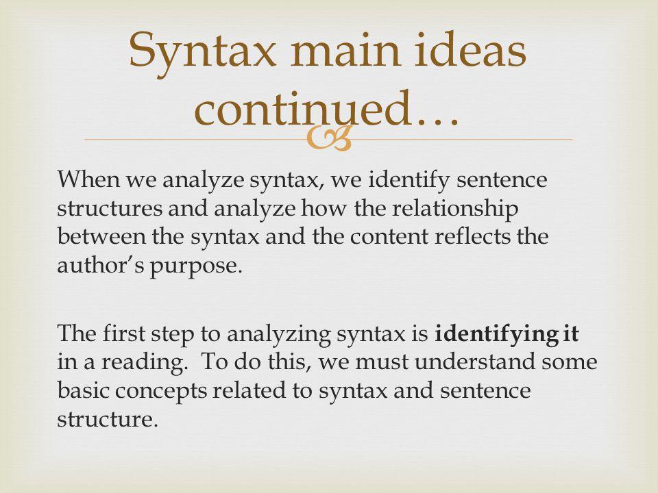 Syntax main ideas continued…