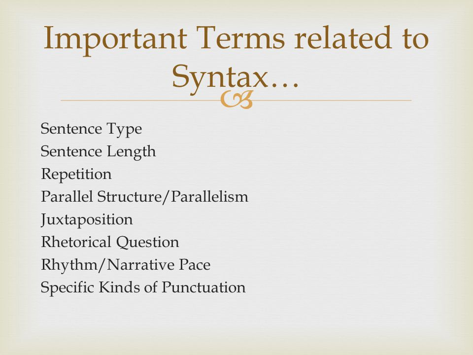 Important Terms related to Syntax…
