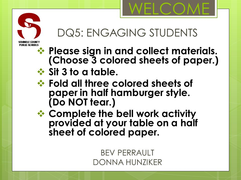 WELCOME DQ5: ENGAGING STUDENTS