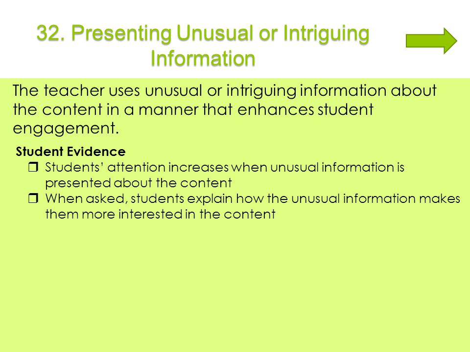 32. Presenting Unusual or Intriguing Information