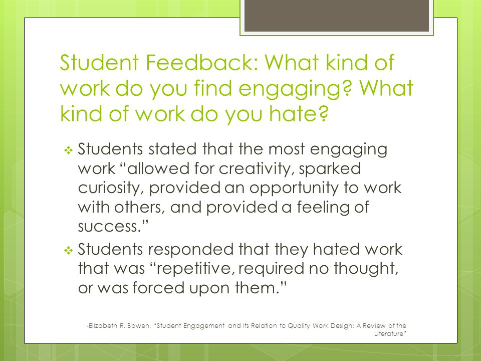 Student Feedback: What kind of work do you find engaging