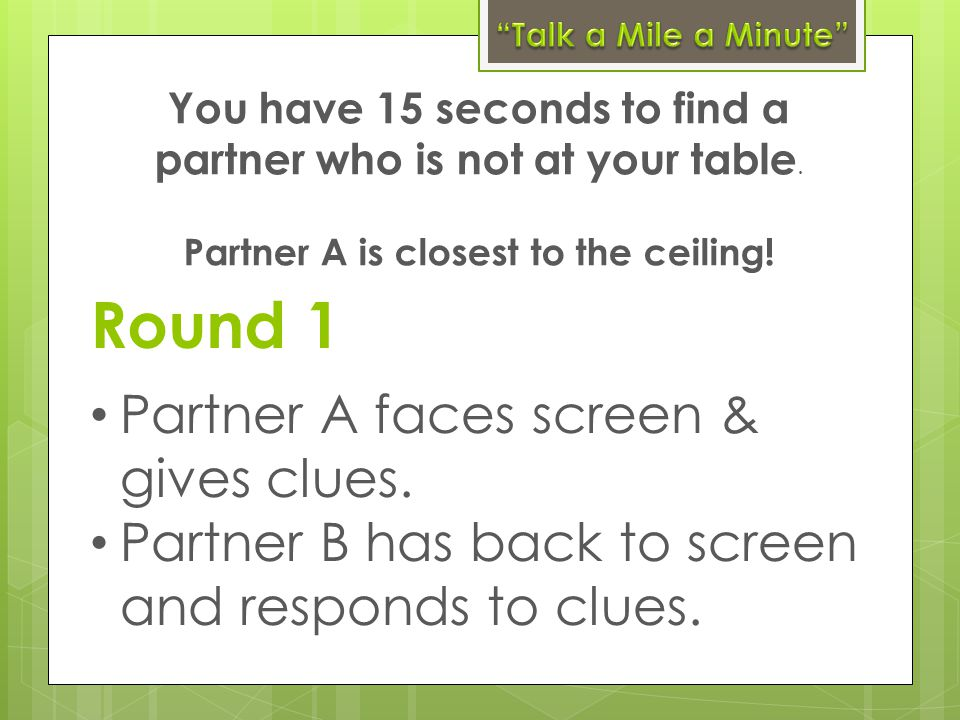 Partner A is closest to the ceiling!
