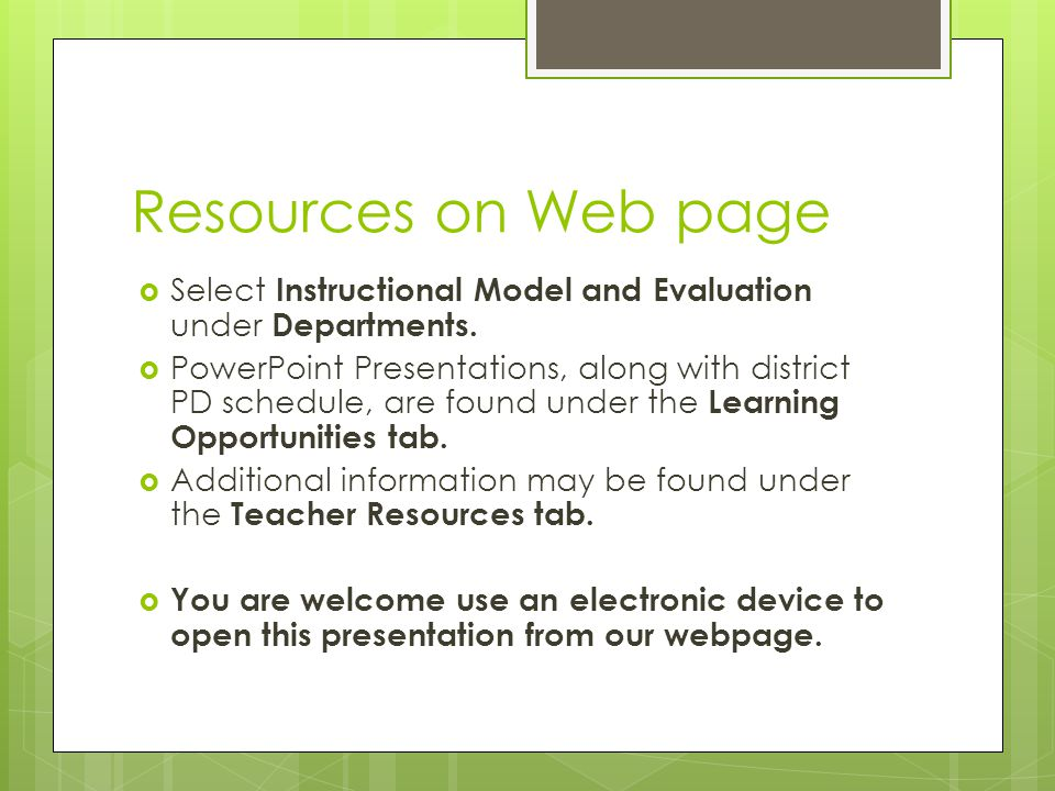 Resources on Web page Select Instructional Model and Evaluation under Departments.