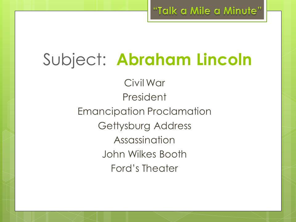 Subject: Abraham Lincoln