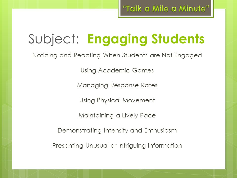 Subject: Engaging Students