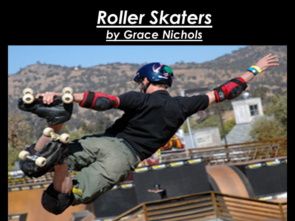 Roller Skaters by Grace Nichols