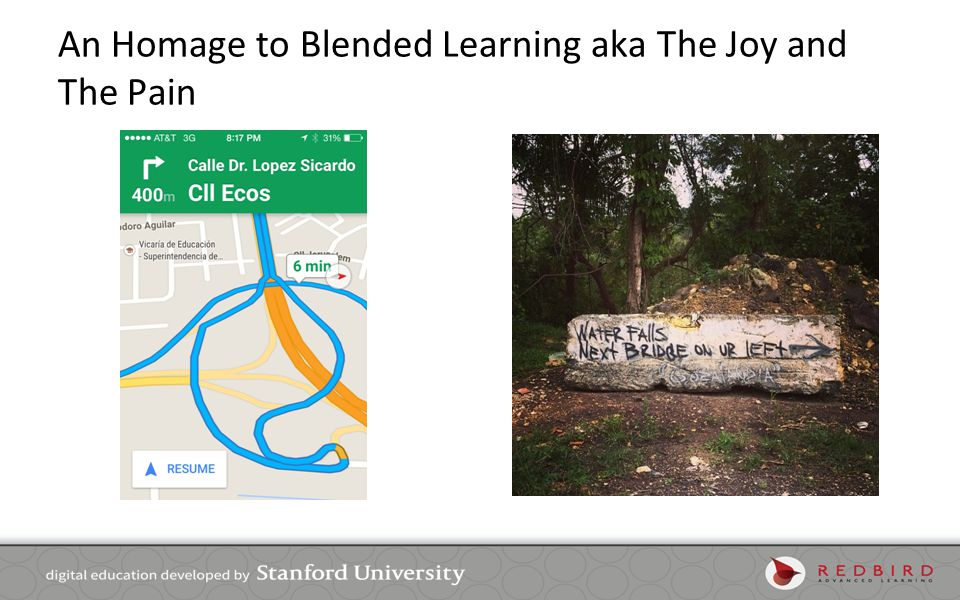 An Homage to Blended Learning aka The Joy and The Pain