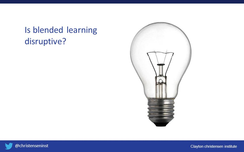Is blended learning disruptive