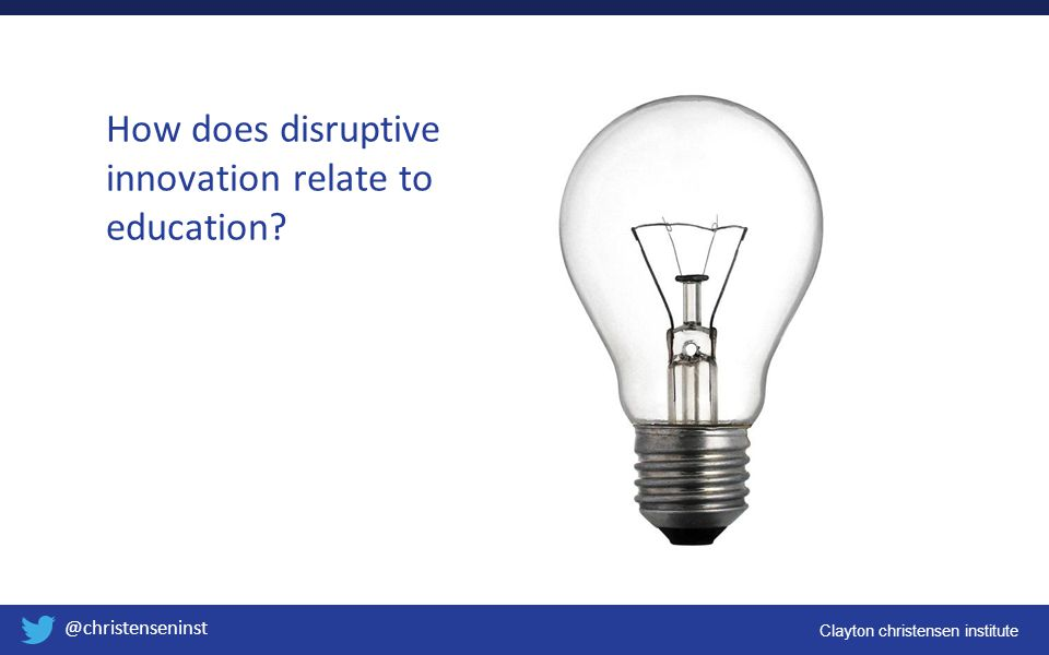 How does disruptive innovation relate to education