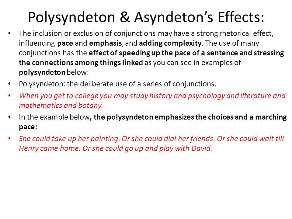 Polysyndeton & Asyndeton's Effects: