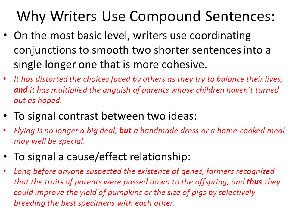 Why Writers Use Compound Sentences: