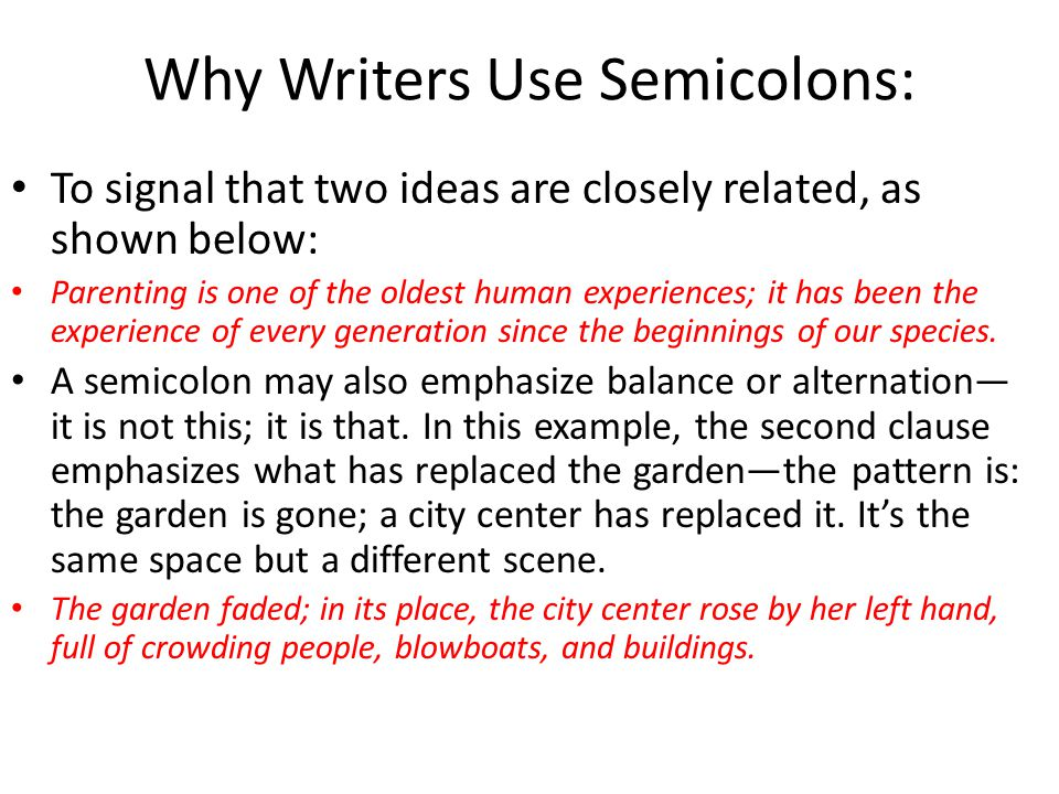Why Writers Use Semicolons: