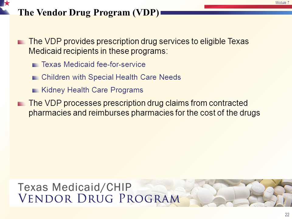 The Vendor Drug Program (VDP)