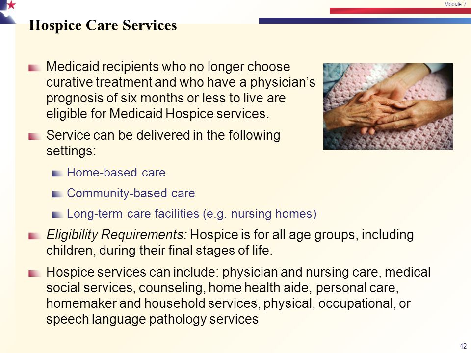 Hospice Care Services Medicaid recipients who no longer choose