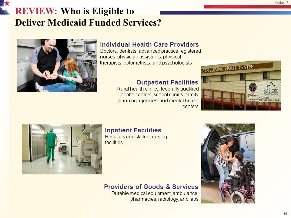 REVIEW: Who is Eligible to Deliver Medicaid Funded Services