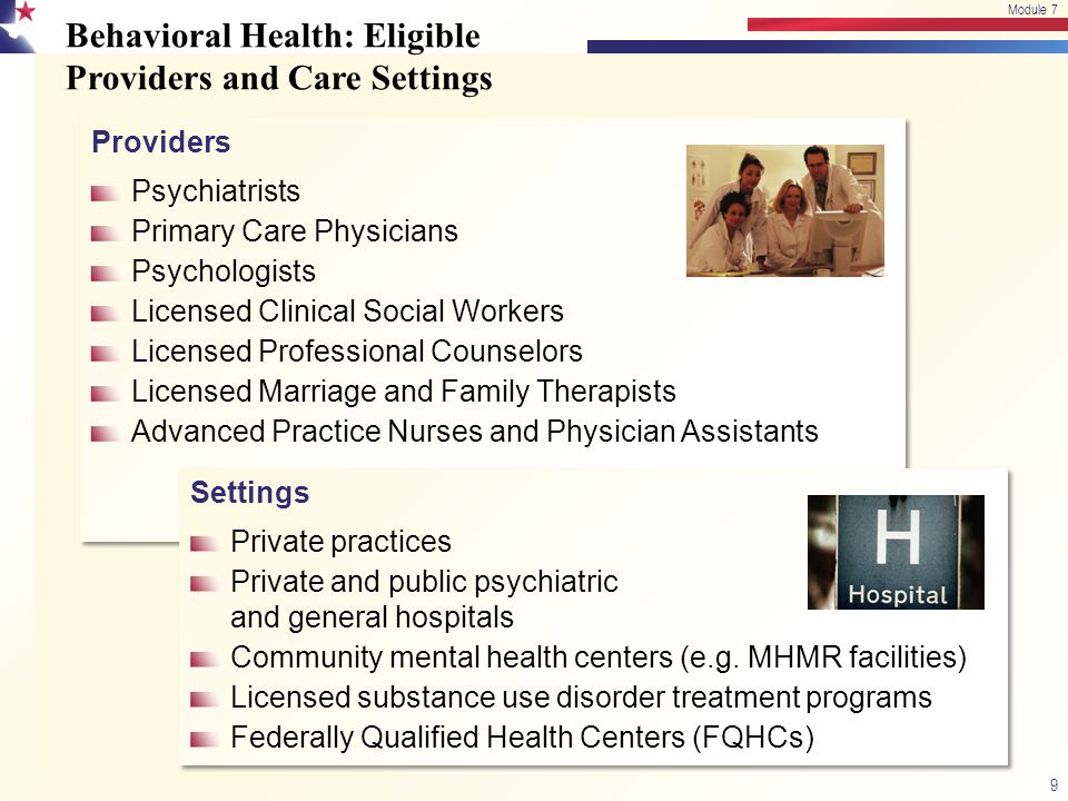 Behavioral Health: Eligible Providers and Care Settings