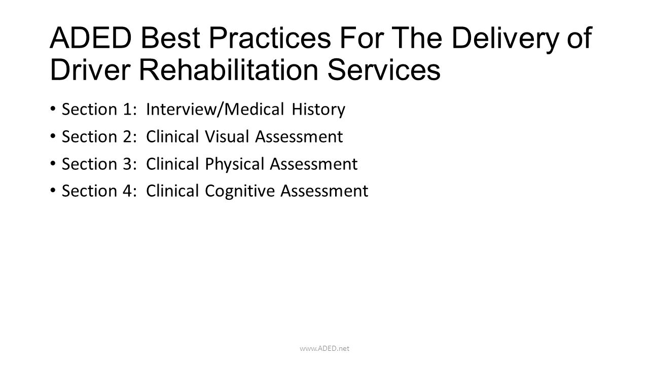 ADED Best Practices For The Delivery of Driver Rehabilitation Services