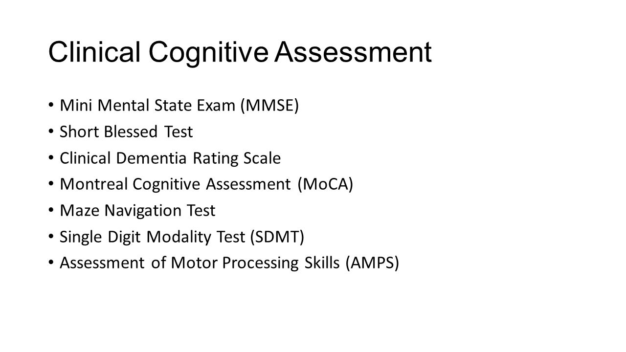Clinical Cognitive Assessment