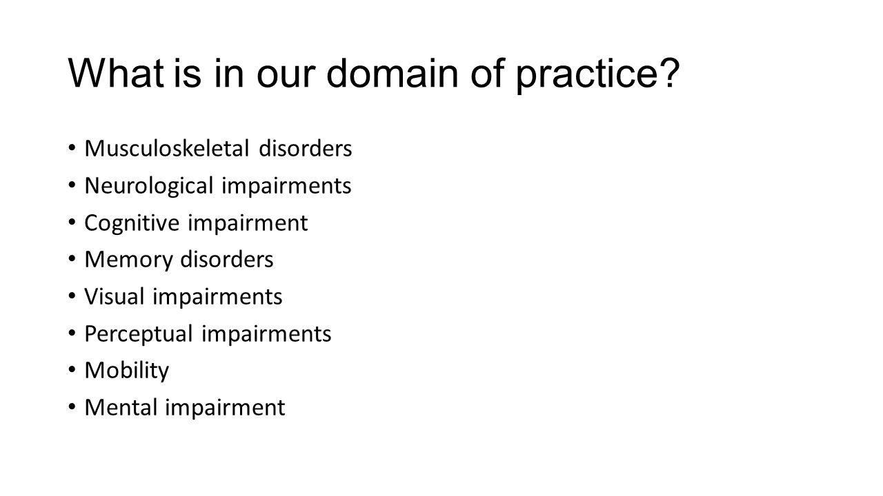 What is in our domain of practice