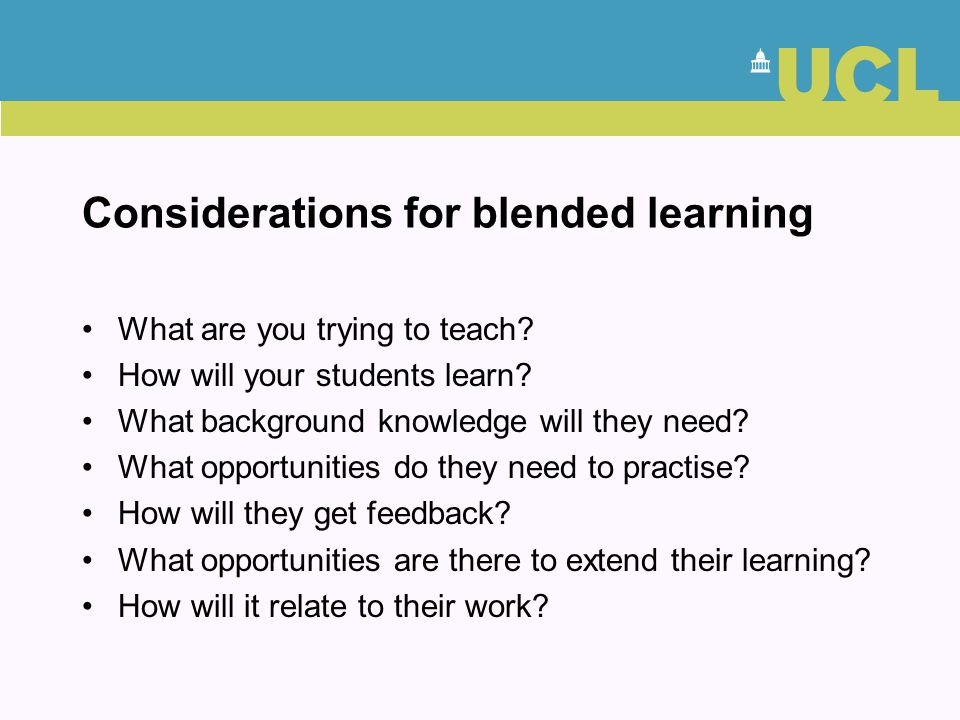 Considerations for blended learning