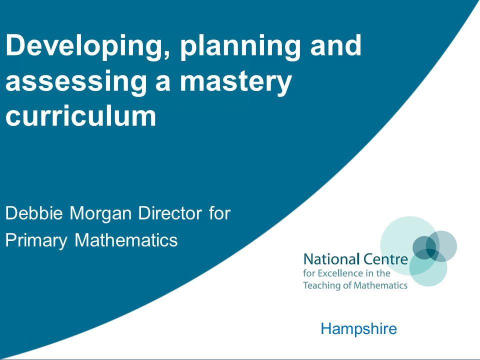 Developing, planning and assessing a mastery curriculum