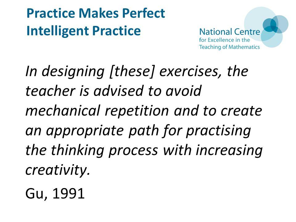 Practice Makes Perfect Intelligent Practice