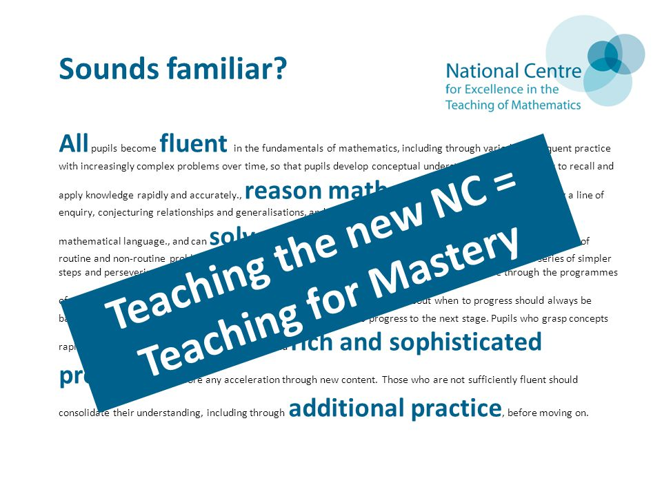 Teaching the new NC = Teaching for Mastery