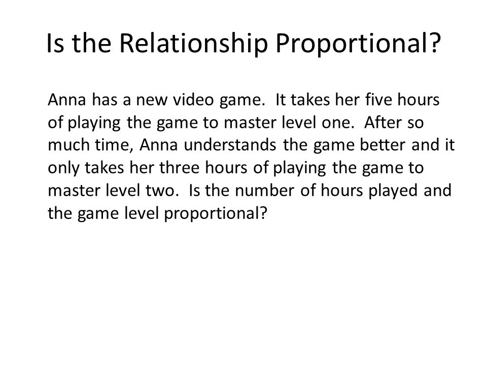 Is the Relationship Proportional
