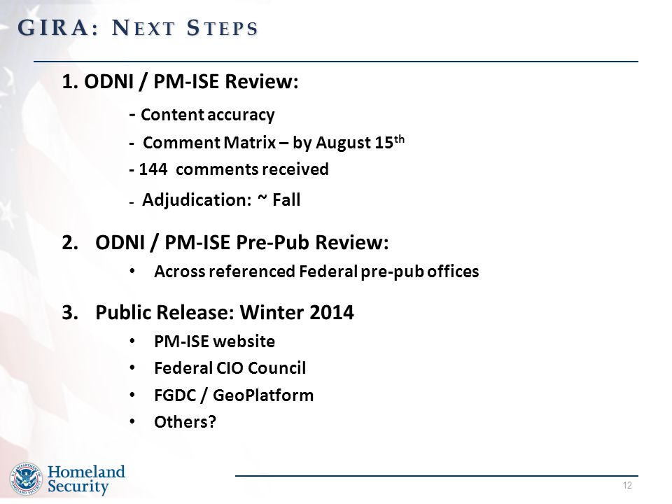 - Adjudication: ~ Fall GIRA: Next Steps 1. ODNI / PM-ISE Review: