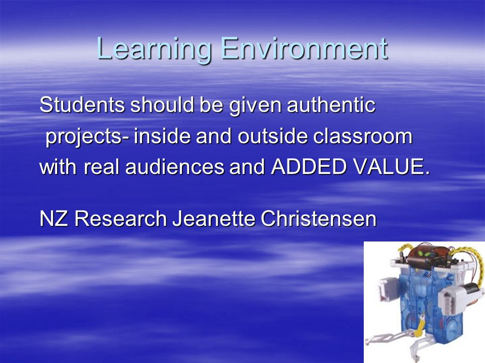 Learning Environment projects- inside and outside classroom
