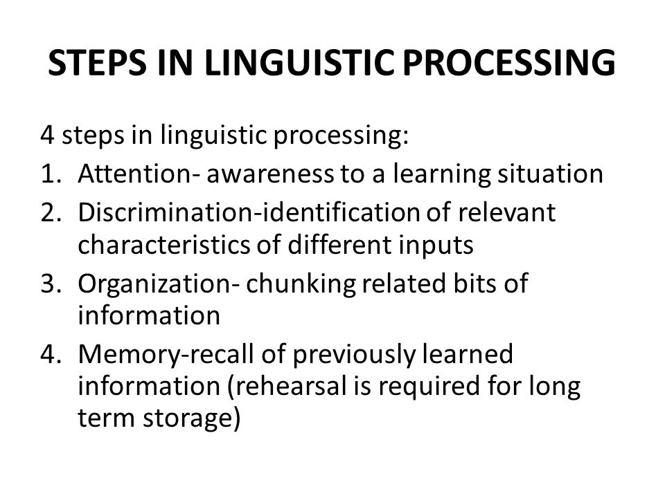STEPS IN LINGUISTIC PROCESSING