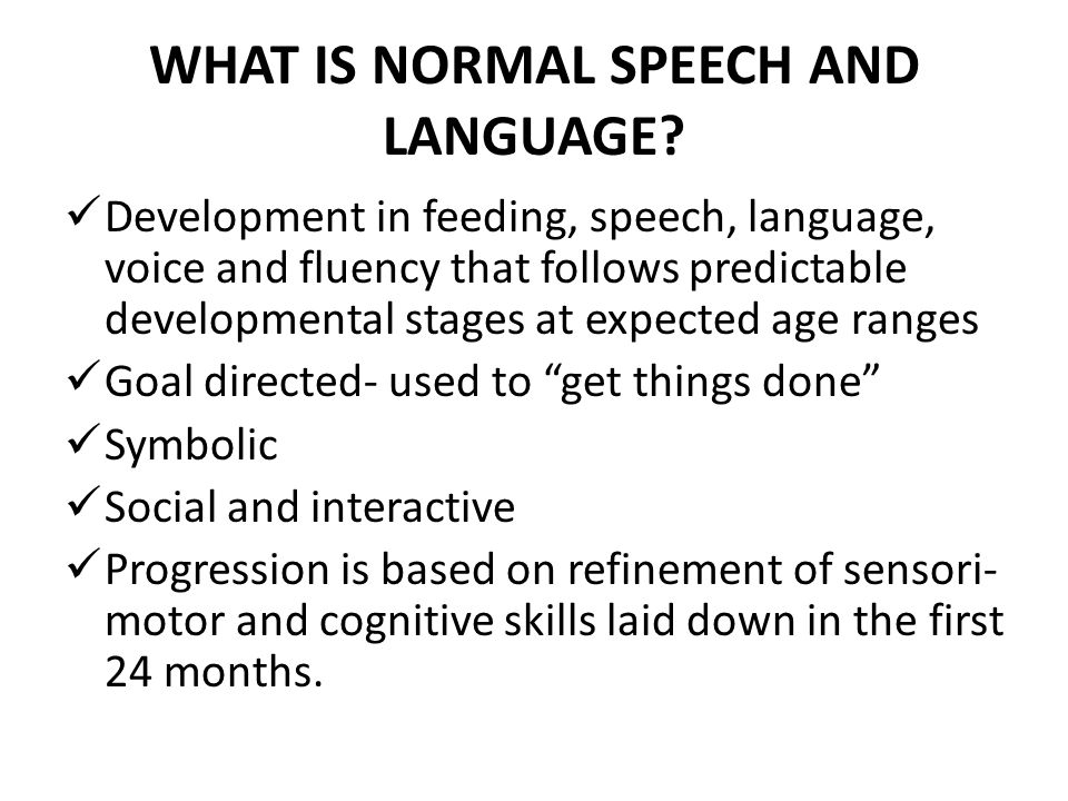 WHAT IS NORMAL SPEECH AND LANGUAGE