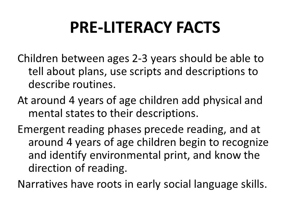 PRE-LITERACY FACTS