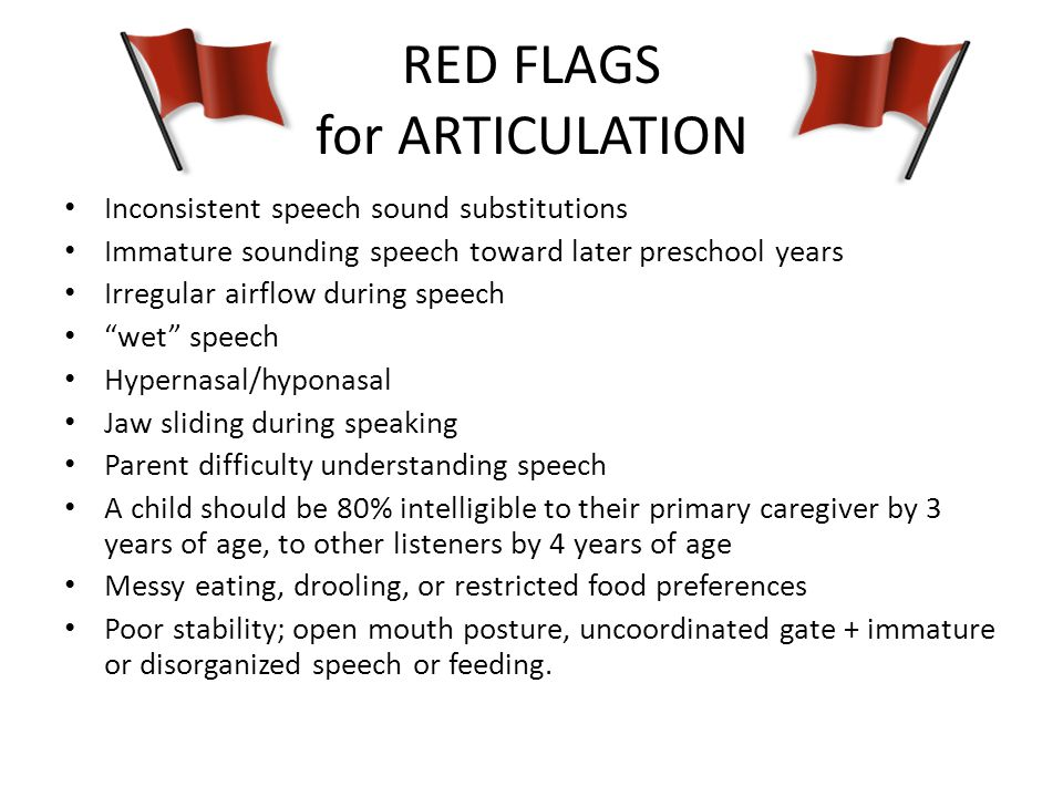 RED FLAGS for ARTICULATION