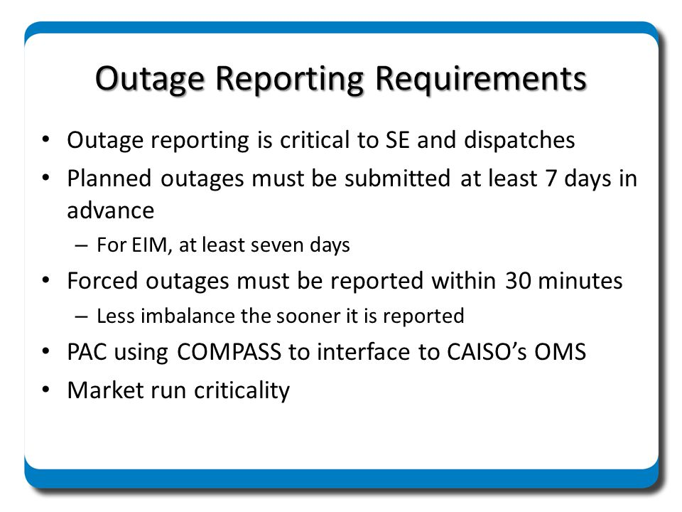 Outage Reporting Requirements