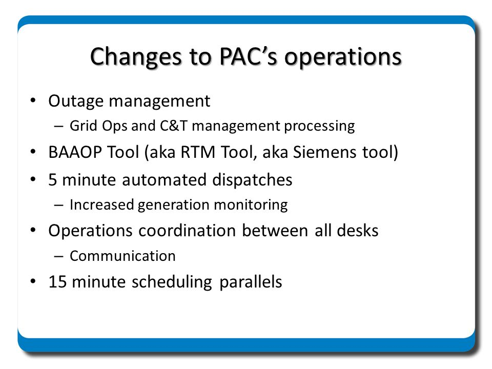 Changes to PAC's operations