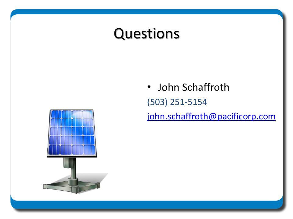 Questions John Schaffroth (503) 251-5154