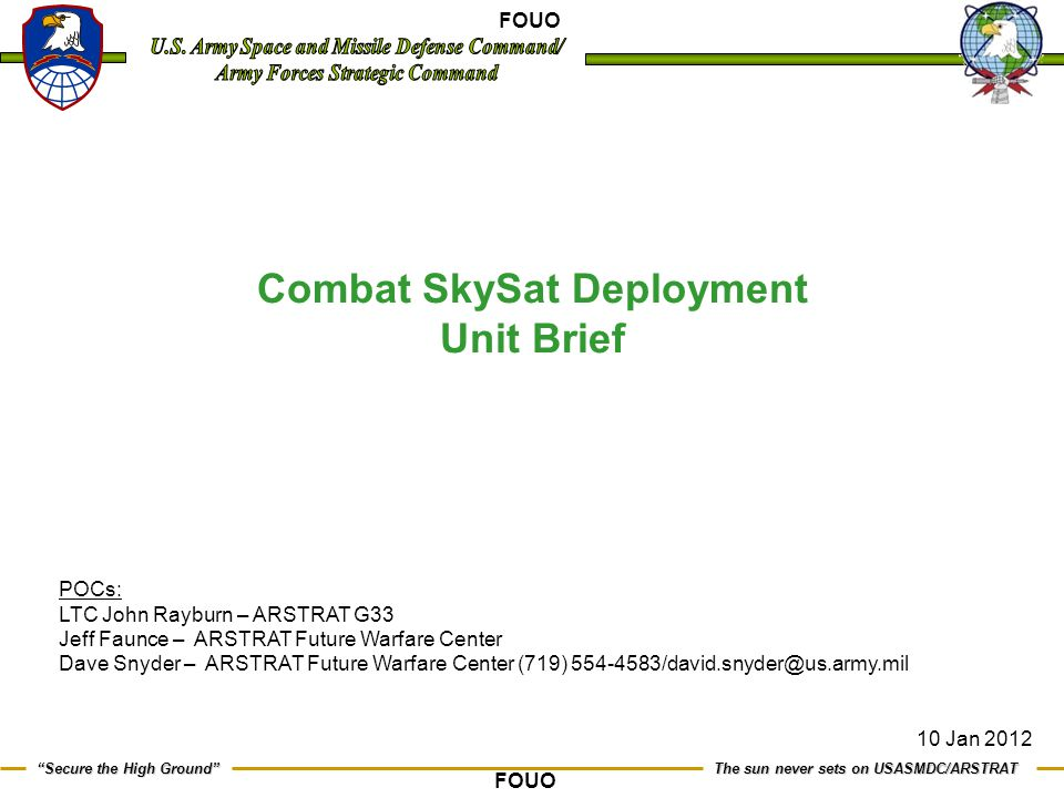 Combat SkySat Deployment Unit Brief