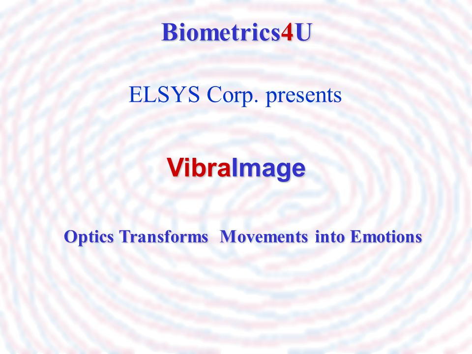 Optics Transforms Movements into Emotions