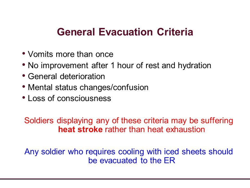 General Evacuation Criteria